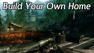 Skyrim Mods - Build Your Own Home