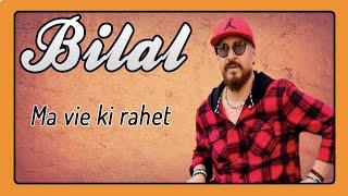 Cheb Bilal - Ma Vie Ki Rahet