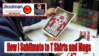 How I Sublimate to T Shirts and Mugs