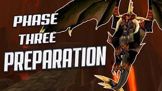 Classic WoW: Phase 3 Preparation - START TODAY!