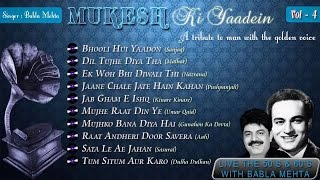 Mukesh Ki Yaadein With Babla Mehta Vol. 4 | A Tribute To Mukesh