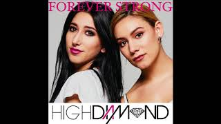 High Diamond - Forever Strong (Teaser Audio)