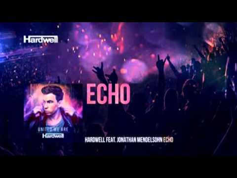 Hardwell feat Jonathan Mendelsohn - Echo United We Are