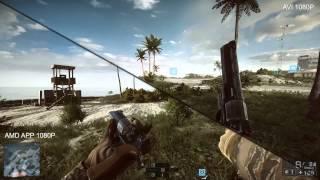 Battlefield 4 Mirillis Action MP4 AMD APP vs AVI
