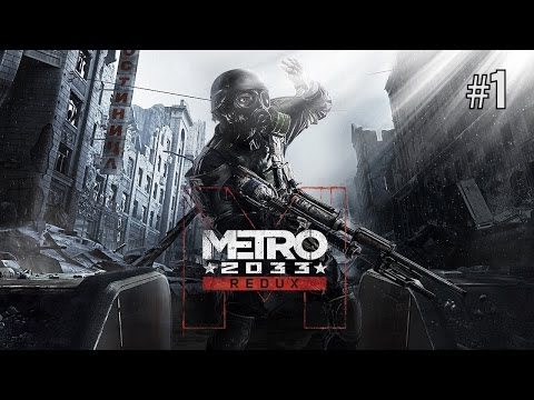 Twitch Livestream | Metro 2033 Redux Part 1 [Xbox One]