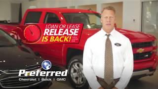 Loan or Lease Release :30 | Preferred Chevrolet Buick GMC
