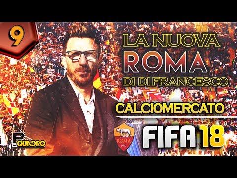 LA NUOVA ROMA DI DI FRANCESCO | CALCIOMERCATO FIFA 18 #09