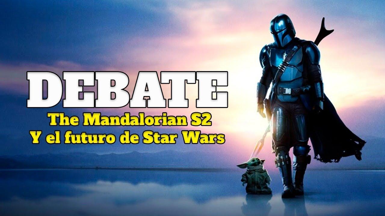 Download DEBATE - THE MANDALORIAN TEMPORADA 2 - FUTURO STAR WARS
