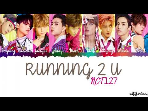 NCT 127 - Running 2 U  Color CodedHanRomEng