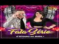FALA SERIO - O ESTOURO DO BRASIL [CD 2017] (COMPLETO) #CoscobaCDs