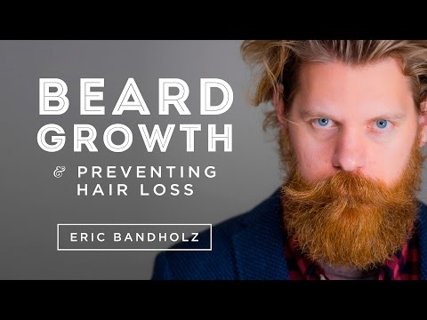 How To Grow & Maintain a Beard &  Hair Loss Prevention with Rogaine - Eric Bandholz - Beardbrand