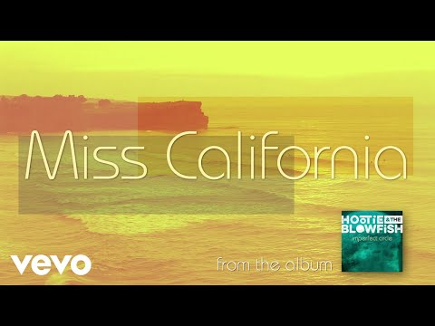 Hootie & The Blowfish - Miss California (Audio)