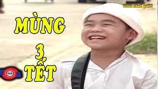 Hài Mùng 3 Tết Cười Bể Bụng - Hài Việt Nam Tết Mới Hay Nhất 2020