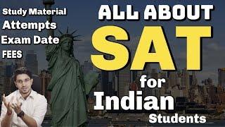 SAT Exam India | Syllabus + Study Material + Exam Date + Practice tests + Registration