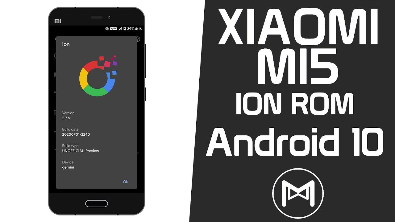 Xiaomi Mi5 | ION OS | Android 10 Q ROM