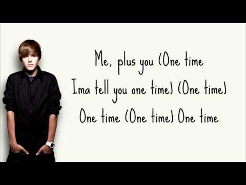 One Time - Justin Bieber + Lyrics ( My World Studio Version )