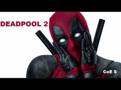 DEADPOOL 2 (2018) - Trailer song - St. Elmo's fire