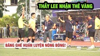 Thầy Lee nhận thẻ vàng thay Thầy Park, HLV Nishino câm nín về nước | U22 VN 2-2 U22 Thái