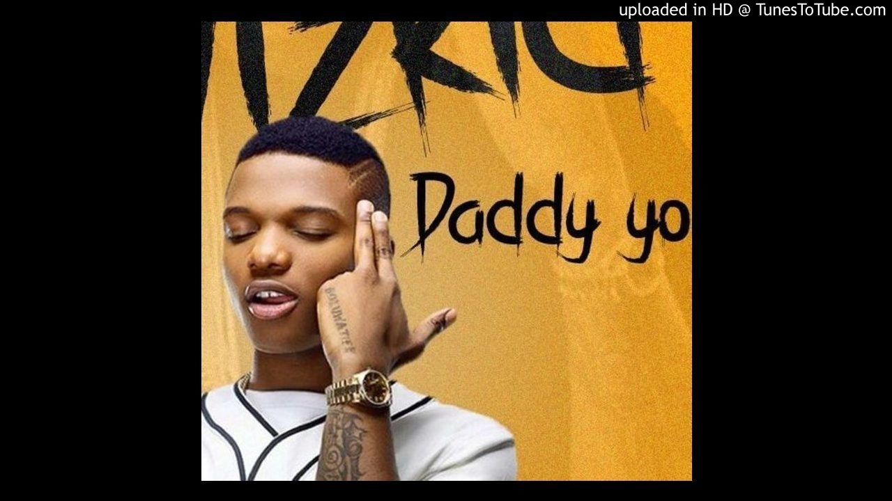 Download WIZKID - Daddy yo Official Audio ajtunemusic promo