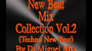 NEW BEAT MIX COLLECTION VOL.2 By DJ MIGUEL MIX