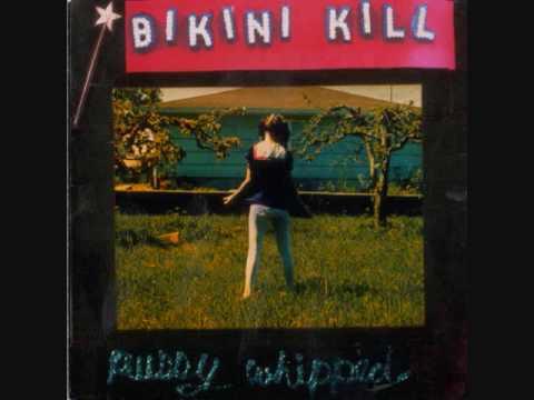 Bikini Kill - Magnet *Riot grrrl