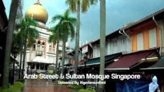 Arab Street & Sultan Mosque Singapore