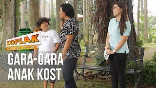 KOPLAK - Gara-Gara Anak Kost [18 April 2019] MP3