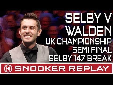 Mark Selby v Ricky Walden UK Championship Semi Final - Selby 147 break