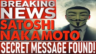 SATOSHI NAKAMOTO'S SECRET MESSAGE FOUND! - MAKE OR BREAK FOR ALTCOINS! - WHAT'S NEXT AFTER HALVING?