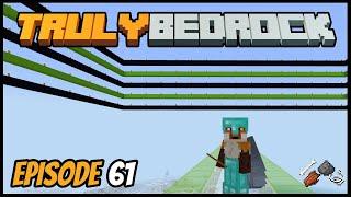 Starting A Huge Hostile Mob Farm! - Truly Bedrock (Minecraft Survival Let's Play) Episode 61