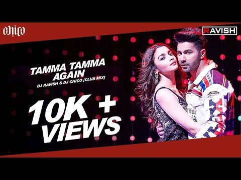 Tamma Tamma Again | Badrinath Ki Dulhania | Club Mix | DJ Ravish, DJ Chico & DJ Rahul Vaidya