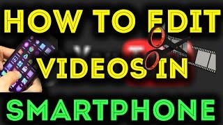Best Free Video Editing App For Android / iPhone Smartphone Hindi