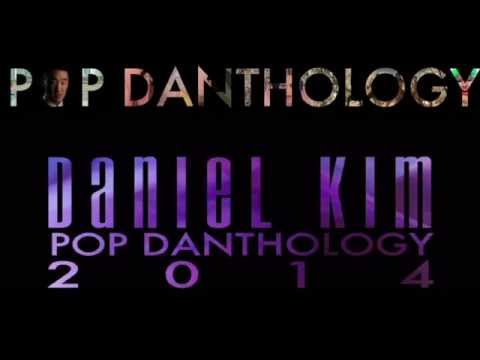 Daniel Kim- Pop Danthology 2014 2015 Music Mashup Remix All Top Hits OFFICAL