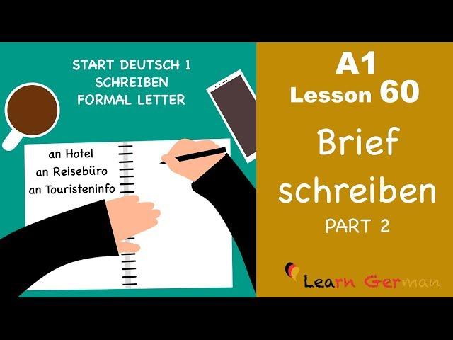 A1 Lesson 60 Brief Schreiben Formal Letter