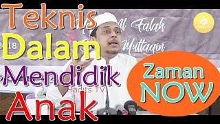 "Terbaik ""Teknis Dalam Mendidik anak Zaman Now"" -  Ustadz DR. Haikal Hasan"