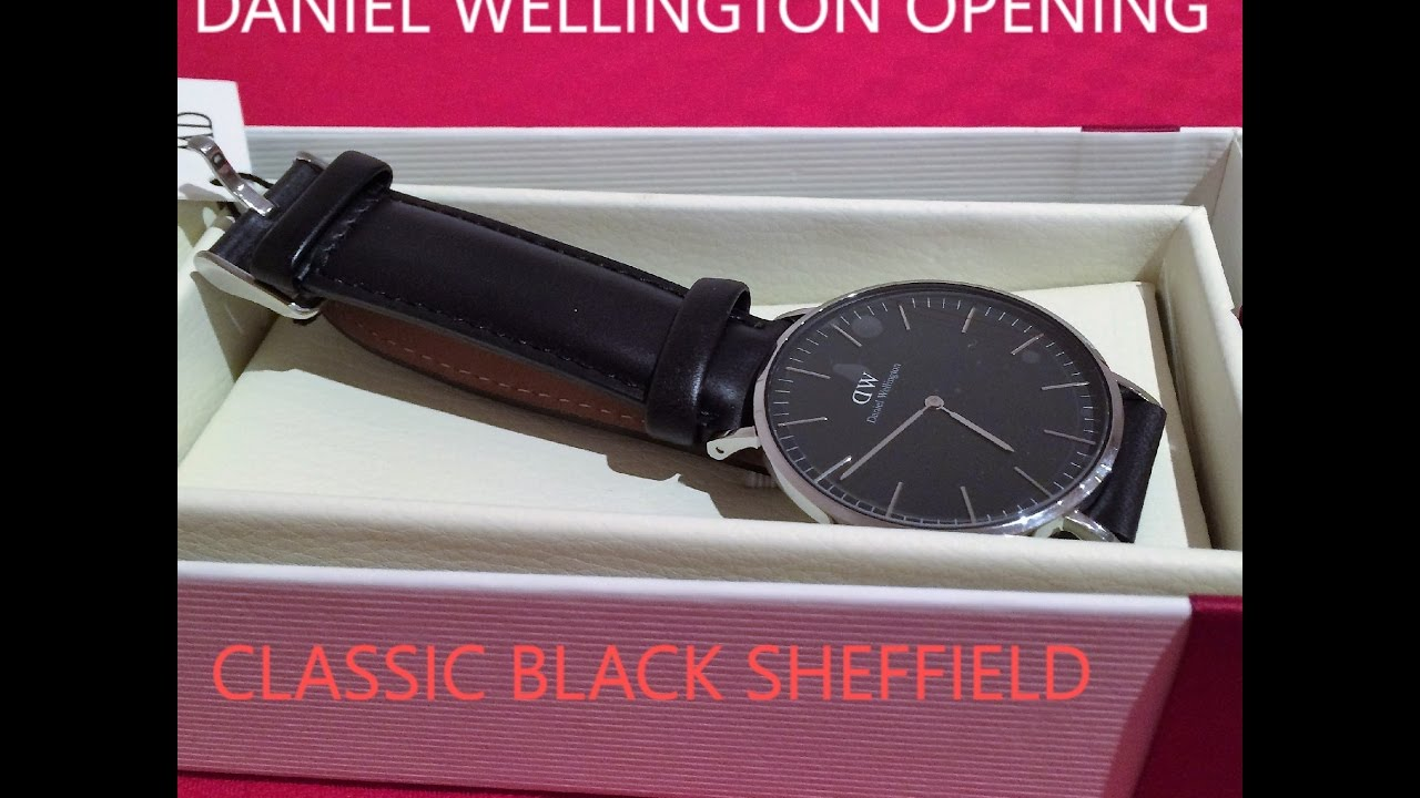 73c15b8ff78f Daniel Wellington Classic Black Scheffield review opening - YouTube