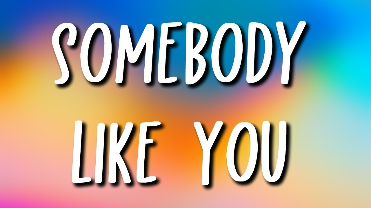 AIDAN - Somebody Like You (Lyrics)
