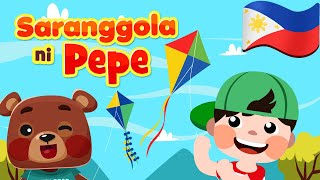 Saranggola ni Pepe | Philippines Kids Nursery Rhymes & Songs | Filipino Awiting Pambata