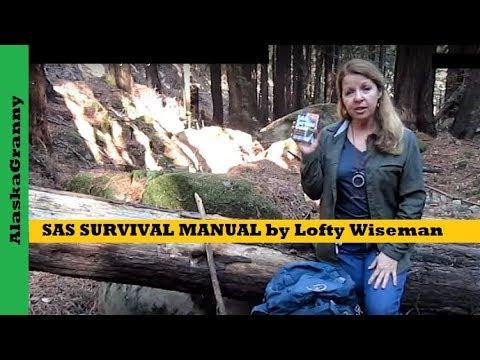 SAS SURVIVAL MANUAL By Lofty Wiseman Book Review