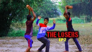 The Loser |  Ep2 |  funny video The losers of the person fail to work |  sem the story