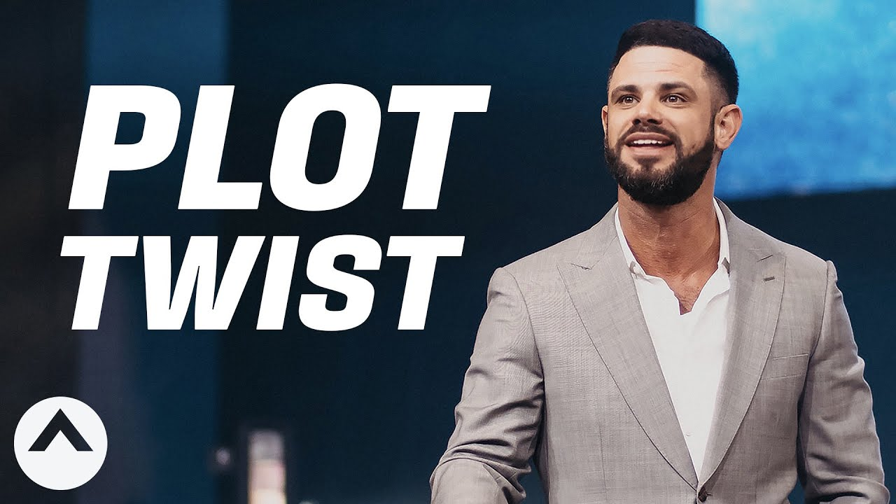 Plot Twist | Pastor Steven Furtick | Elevation Church