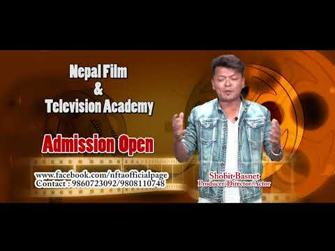NEPAL FILM AND TELEVISION ACADEMY Admission Open Announcement By Sohvit Basnet