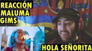 GIMS, Maluma - Hola Señorita (Maria)  (REACCIÓN)