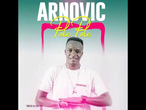 Pole Pole By Arnovic Official Audio