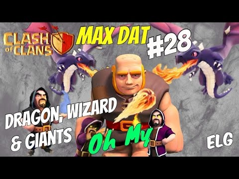 Clash of Clans | Dragon, Wizard and Giant Army Attack Strategy Gameplay | MAX DAT #28