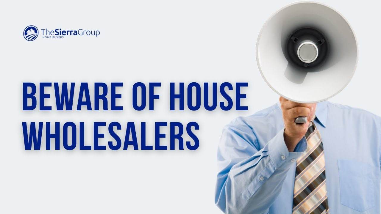 Beware Of House Wholesalers