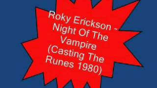 Roky Erickson & the Explosives - Night Of The Vampire (Casting The Runes, 1980)