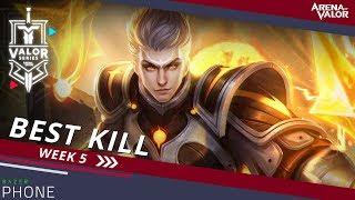Best Kill for Week 5! | Valor Series [NA] - Arena of Valor