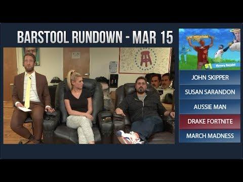 Barstool Rundown - March 15, 2018