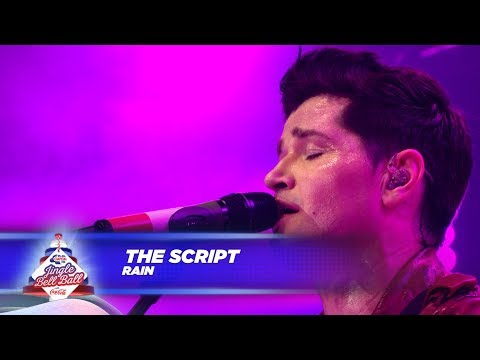The Script - 'Rain' - (Live At Capital's Jingle Bell Ball 2017)